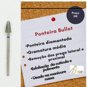 Ponteira Bullet